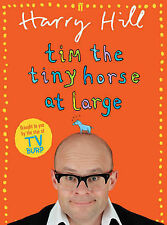 Tim the Tiny Horse at Large Harry Hill Very Good Book