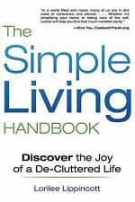 The Simple Living Handbook: Discover the Joy of a De-Cluttered Life