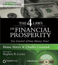 The 4 Laws of Financial Prosperity : Get Control of Your Money Now! by...