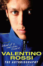 What If I Had Never Tried It, Rossi, Valentino Hardback Book