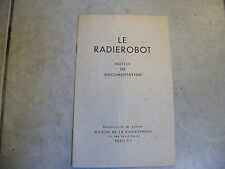 Le Radierobot Notice de Documentation Radiesthésie