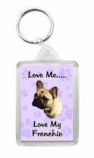 French Bulldog Dog Keyring Keyfob 'Love Me....Love My Frenchie' Fun Novelty Gift