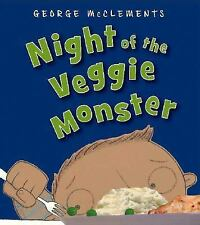 Night of the Veggie Monster By George McClements - How To Eat Your Peas