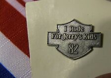 Harley Davidson  I Rode For Jerry's Kids MDA 1982 Pin NEW FREE SHIPPING