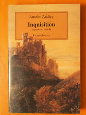 Inquisition - Aquasilva - Tome 2 - Anselm Audley - Editions Rivages/Fantasy