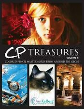 CP Treasures, Volume II : Masterworks from Around the Globe by Ann Kullberg...
