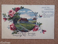 R&L Postcard: Have You Forgotten, 'Wee House Among the Heather', Flowers, 1922
