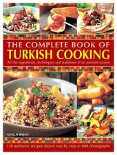The Complete Book of Turkish Cooking, Ghillie Basan