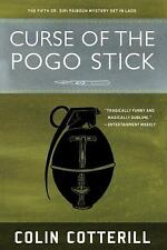 A Dr. Siri Paiboun Mystery: Curse of the Pogo Stick Bk. 5 by Colin Cotterill...