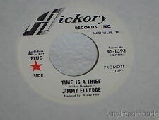 """JIMMY ELLEDGE Time Is A Thief/I Just Walked In 7"""" 45 Hickory 45-1393 NM WLP"""