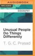 Unusual People Do Things Differently by T. G. C. Prasad (2016, MP3 CD,...