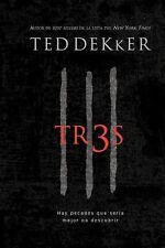 Tr3s: Hay pecados que sería mejor no descubrir (Spanish Edition) by Dekker, Ted