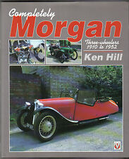 Morgan Three Wheelers 1910 to 1952 by Hill  history racing models restoration +