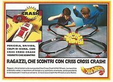 X0355 Che scontri con Criss Cross Crash! - Hot Wheels - Pubblicità del 1993 - Ad