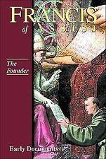 Francis of Assisi, Early Documents: Vol. 2, The Founder (Francis of Assisi: Earl