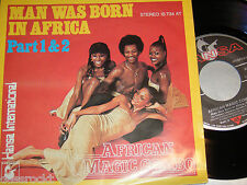 "7"" - African Magic Combo / Man was born in Africa Part I + II - MINT 1978"