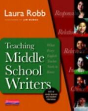 Teaching Middle School Writers : Lessons and Routines That Give Adolescents...