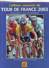 LIVRE L'ALBUM SOUVENIR DU 90 éme TOUR DE FRANCE CYCLISME 2003