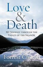 Love & Death: My Journey through the Valley of the Shadow (Complete Works of For