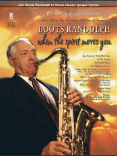 BOOTS RANDOLPH - WHEN THE SPIRIT MOVES YOU SAX & TRUMPET  MUSIC BOOK W/CD - NEW