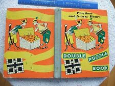 1962 CHILDRENS HARDBACK PUZZLE BOOK (A4 SIZE).PLAYTIME & SUNNY HOURS.