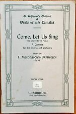 Come, Let Us Sing. A Cantata for Soli, Chorus & Orchestra  95th Psalm   Schirmer