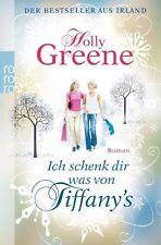 Ich schenk dir was von Tiffany's von Holly Greene (2012, Taschenbuch)