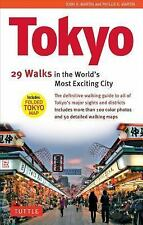 Tokyo : 34 Walks in the World's Most Exciting City by John H. Martin and...