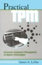 Focused Equipment for TPM Teams Learning Package: Practical TPM: Successful Equi