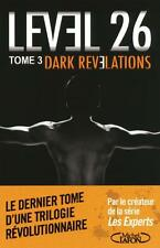 level 26 t.3   dark revelations Zuiker  Anthony E. Occasion Livre