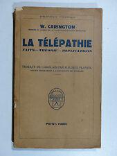 W. Carington LA TÉLÉPATHIE Faits - Théorie - Implications  PAYOT 1948