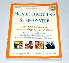 Homeschooling Your Child Step-by-Step: 100 Simple Solutions to Homeschooling Tou
