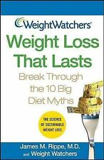 Weight Watchers Weight Loss That Lasts: Break Through the 10 Big Diet-ExLibrary