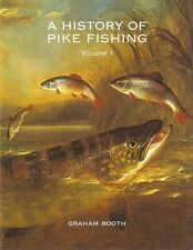 BOOTH ANGLING BOOK A HISTORY OF PIKE FISHING VOLUME I 1 ONE hardback BARGAIN new
