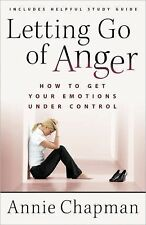 Letting Go of Anger : How to Get Your Emotions under Control by Annie Chapman...