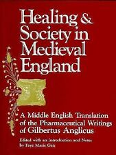 Healing and Society in Medieval England: A Middle English Translation of the Pha
