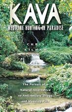 New, Kava: Medicine Hunting in Paradise : The Pursuit of a Natural Alternative t