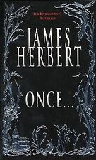 Once... by James Herbert (2003, Paperback, Revised, Reprint)