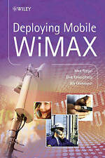 Deploying Mobile WiMAX, Max Riegel