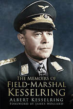 The Memoirs of Field Marshal Kesselring, Kesselring, Albert, Very Good condition