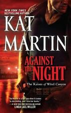 Against the Night (The Raines of Wind Canyon), Martin, Kat, Good Book