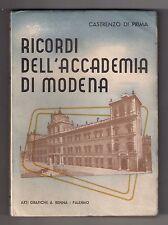 Castrenzo Di Prima RICORDI DELL'ACCADEMIA DI MODENA Arti Grafiche A.Renna 1953