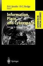 Information, Place, and Cyberspace: Issues in Accessibility (Advances in Spatial