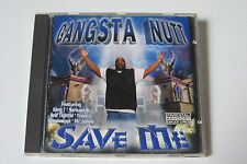 GANGSTA NUTT - SAVE ME US-CD 2000 (Seattle G-Funk King T Sarkastik Self Tightld)