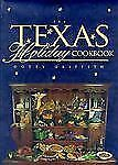The Texas Holiday Cookbook Griffith, Dotty
