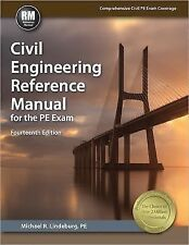 Civil Engineering Reference Manual for the PE Exam by Michael R. Lindeburg, 14th