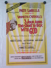 """YOUR ARMS TOO SHORT TO BOX WITH GOD-PANTAGES THEATRE  ORIGINAL POSTER 22"""" X 14"""""""