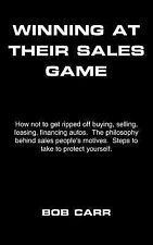Winning at Their Sales Game by Bob Carr (2004, Paperback)