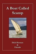 A Boat Called Scamp by Dick Herman (2014, Paperback)