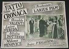 fotobusta film FATTO DI CRONACA Osvaldo Valenti Milena Penovich 1944/45 RSI